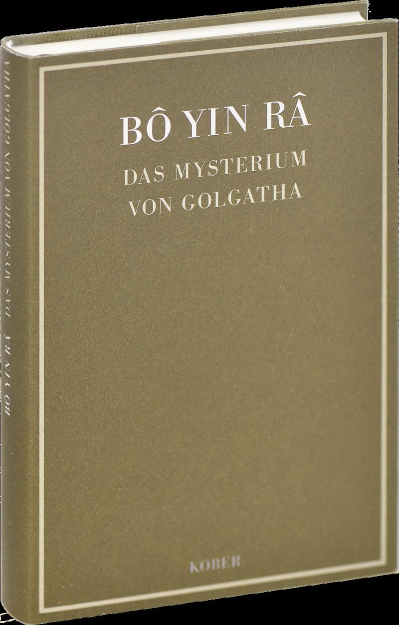 Das Mysterium von Golgatha